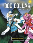 Dog Collar: Issue 1 Cover Image