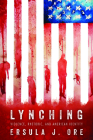 Lynching: Violence, Rhetoric, and American Identity (Race) Cover Image