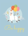 Be Happy Notebook: Llama Journal Lined Large Size (8.5 x 11) Cover Image