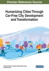 Humanizing Cities Through Car-Free City Development and Transformation Cover Image