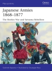 Japanese Armies 1868–1877: The Boshin War and Satsuma Rebellion (Men-at-Arms) Cover Image