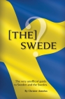 [The] Swede: The Very Unofficial guide to the Swedes Cover Image