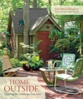 Home Outside: Creating the Landscape You Love Cover Image