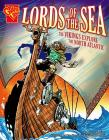 Lords of the Sea: The Vikings Explore the North Atlantic (Graphic History) Cover Image