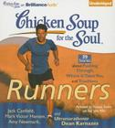 Chicken Soup for the Soul: Runners: 39 Stories about Pushing Through, Where It Takes You, and Triathlons Cover Image