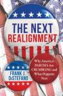 The Next Realignment: Why America's Parties Are Crumbling and What Happens Next Cover Image