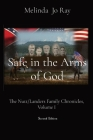 Safe in the Arms of God: The Story of the Nutt/Landers Family of Granbury, Volume I Cover Image