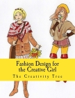 Fashion Design for the Creative Girl Cover Image