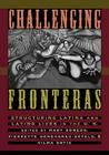 Challenging Fronteras: Structuring Latina and Latino Lives in the U.S. Cover Image