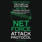 Net Force: Attack Protocol Lib/E Cover Image