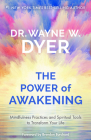 The Power of Awakening: Mindfulness Practices and Spiritual Tools to Transform Your Life Cover Image