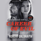 Career of Evil (Cormoran Strike Novels) Cover Image