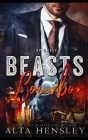 Beasts & Bourbon: Bestier & Bourbon (Top Shelf #5) Cover Image
