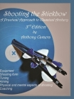 Shooting the Stickbow: A Practical Approach to Classical Archery, Third Edition Cover Image