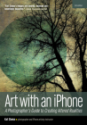Art with an iPhone: A Photographer's Guide to Creating Altered Realities Cover Image