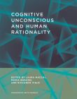Cognitive Unconscious and Human Rationality Cover Image
