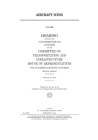 Aircraft icing: hearing before the Subcommittee on Aviation of the Committee on Transportation and Infrastructure, House of Representa Cover Image