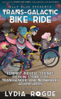 Trans-Galactic Bike Ride: Feminist Bicycle Science Fiction Stories of Transgender and Nonbinary Adventurers (Bikes in Space) Cover Image