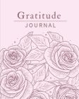 Gratitude Journal For Women: Amazing Gratitude Journal For Women. This Is The Best Gratitude Journal For Adults All Ages. Indulge Into Self Care An Cover Image