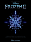 Frozen 2 Piano/Vocal/Guitar Songbook: Music from the Motion Picture Soundtrack Cover Image