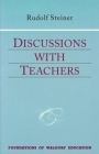 Discussions with Teachers: (Cw 295) (Foundations of Waldorf Education #3) Cover Image