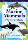 Marine Mammals of the North Atlantic (Princeton Field Guides #25) Cover Image
