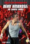 Dean Ambrose: The Lunatic Fringe (Wrestling Biographies) Cover Image