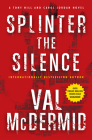 Splinter the Silence (Tony Hill Novels #3) Cover Image