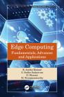 Edge Computing: Fundamentals, Advances and Applications Cover Image