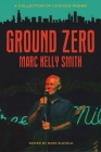 Ground Zero: A Collection of Chicago Poems Cover Image