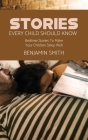 Stories Every Child Should Know: Bedtime Stories To Make Your Children Sleep Well Cover Image