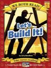 We Both Read-Let's Build It! (Pb) - Nonfiction (We Both Read: Level 1) Cover Image