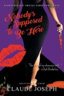 Nobody's Supposed to Be Here: The Story of My Obsession with a Dark Borderline Cover Image