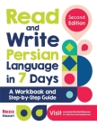 Read and Write Persian Language in 7 Days: A Workbook and Step-by-Step Guide Cover Image