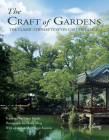The Craft of Gardens: The Classic Chinese Text on Garden Design Cover Image