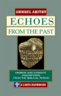 Echoes from the Past: Hebrew and Cognate Inscriptions from the Biblical Period Cover Image