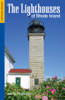 The Lighthouses of Rhode Island (Lighthouse Treasury) Cover Image