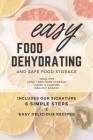 Easy Food Dehydrating and Safe Food Storage Cover Image