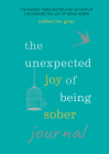 Unexpected Joy of Being Sober Journal Cover Image