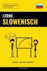 Lerne Slowenisch - Schnell / Einfach / Effizient: 2000 Schlüsselvokabel Cover Image