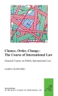 Chance, Order, Change: The Course of International Law, General Course on Public International Law Cover Image