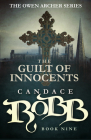 The Guilt of Innocents: The Owen Archer Series - Book Nine Cover Image