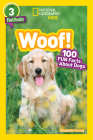 National Geographic Readers: Woof! 100 Fun Facts About Dogs (L3) Cover Image