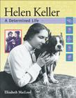 Helen Keller: A Determined Life Cover Image