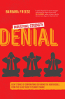 Industrial-Strength Denial: Eight Stories of Corporations Defending the Indefensible, from the Slave Trade to Climate Change Cover Image