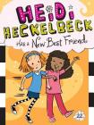Heidi Heckelbeck Has a New Best Friend Cover Image