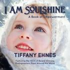 I Am Soulshine: A Book of Empowerment Cover Image