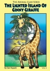 The Lighted Island Of Ginny Giraffe Cover Image