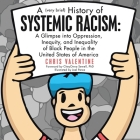 A (Very Brief) History of Systemic Racism: a Glimpse into Oppression, Inequity, and Inequality of Black People in the United States of America Cover Image