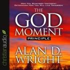 God Moment Principle Lib/E Cover Image